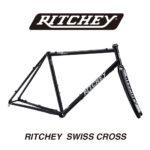 RITCHEY SWISS CROSS 最新モデルが入荷!